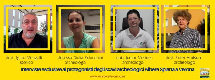 Igino Mengalli, Giulia Oelucchini, Junior Mendes, Peter Hudson, interviste scavi archeologici necropoli Albere Spianà Verona